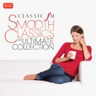 Smooth Classics - The Ultimate Collection