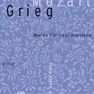 Mozart, Grieg Works for Two Pianos, Vol.2