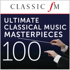 Ultimate Classical Music Masterpieces