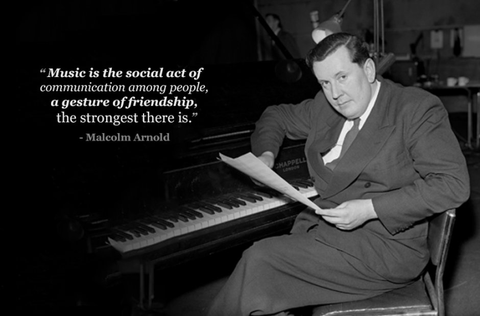 malcolm arnold 22 inspiring composer quotes classic fm