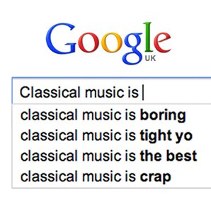 Classical music is Google search