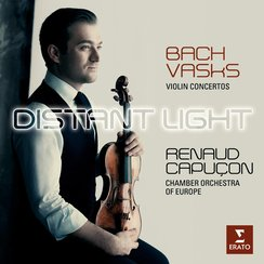 Renaud Capucon Distant Light Bach Vasks