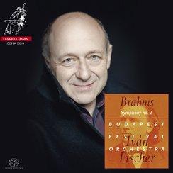 Brahms Symphony 2 Ivan Fischer Budapest
