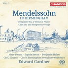 Mendelssohn in Birmingham Edward Gardner CBSO
